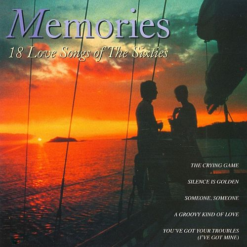 Memories - 18 Love Songs Of The Sixties by Various Artists