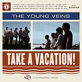 Play & Download Take A Vacation! by The Young Veins | Napster