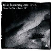 Trust in your love - EP von Bliss