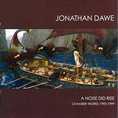 Dawe: A Noise did Rise by Various Artists