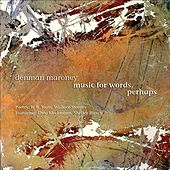 Play & Download Maroney: Music for Words, Perhaps by Various Artists | Napster