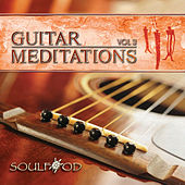 Play & Download Guitar Meditations Vol. 3 by Soul Food | Napster