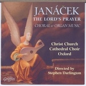 Janá?ek: The Lord's Prayer, Choral and Organ Music by Various Artists