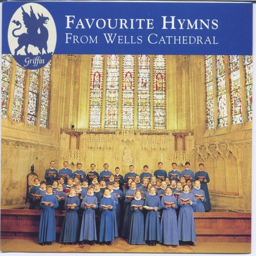 Favourite Hymns From Wells Cathedral by Wells Cathedral Choir