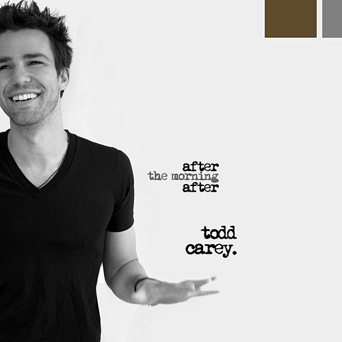 Play & Download After The Morning After by Todd Carey | Napster