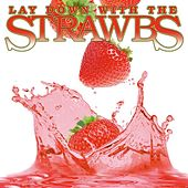Lay Down With The Strawbs by The Strawbs