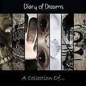 Play & Download A Collection Of... by Diary Of Dreams | Napster