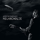 Melancholie by Gisbert Zu Knyphausen