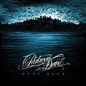 Play & Download Deep Blue by Parkway Drive | Napster