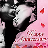 Play & Download Happy Anniversary by Various Artists | Napster