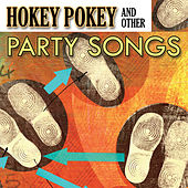 Play & Download Hokey Pokey & Other Party Songs by The Starlite Singers | Napster