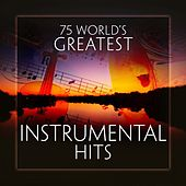 Play & Download 75 World's Greatest Intrumental Hits by KnightsBridge | Napster