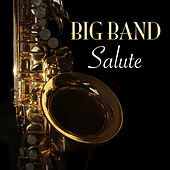 Big Band Salute by 101 Strings Orchestra