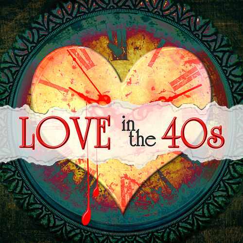 Play & Download Love in the 1940s by The Starlite Singers | Napster