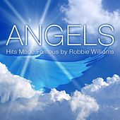 Play & Download Angels (Hits Made Famous by Robbie Williams) by The Starlite Singers | Napster