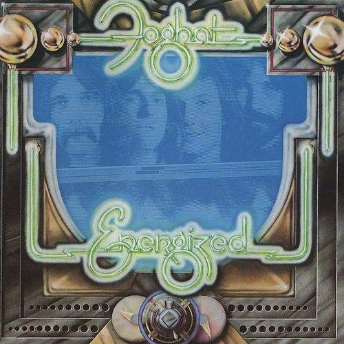 Play & Download Energized by Foghat | Napster