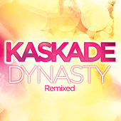 Play & Download Dynasty [Remixed] by Kaskade | Napster