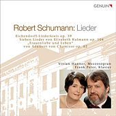Schumann: Lieder by Vivian Hanner