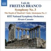 Freitas Branco: Orchestral Works, Vol. 3 by Alvaro Cassuto