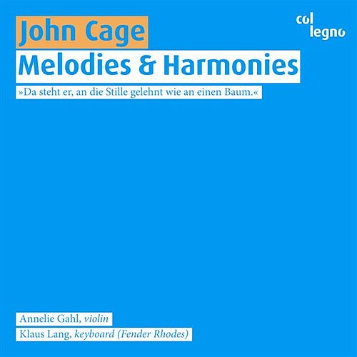 Cage: Melodies and Harmonies von Klaus Lang