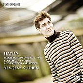 Play & Download Haydn: Keyboard Sonatas Nos. 47, 53, 60 by Yevgeny Sudbin | Napster
