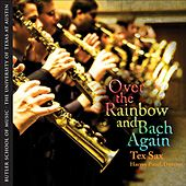 Play & Download Over the Rainbow and Bach Again by Harvey Pittel | Napster