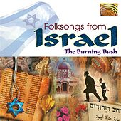 Folksongs from Israel by Burning Bush
