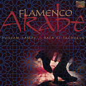 Flamenco Arabe by Hossam Ramzy