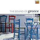 Play & Download The Sound of Greece by Michalis Terzis | Napster