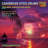 Play & Download Caribbean Steeldrums: 20 Most Popular Melodies by Steelasophical | Napster