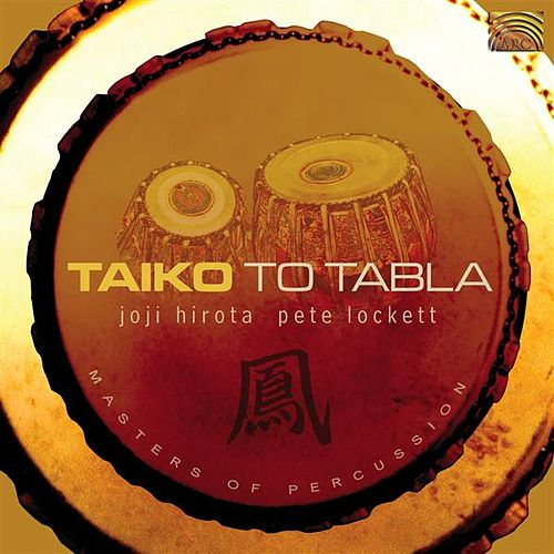 Play & Download Taiko to Tabla by Joji Hirota | Napster