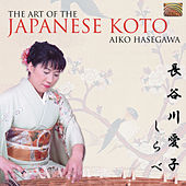 The Art of the Japanese Koto by Aiko Hasegawa