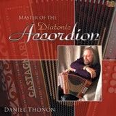 Master of the Diatonic Accordion by Daniel Thonon