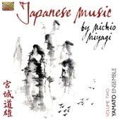 Play & Download Japanese Music by Michio Miyagi, Vol. 2 by Yamato Ensemble | Napster