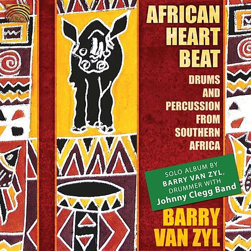 Play & Download African Heartbeat by Barry Van Zyl | Napster