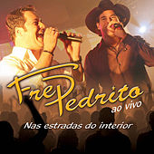 Play & Download Nas Estradas do Interior - Ao Vivo by Fred E Pedrito | Napster
