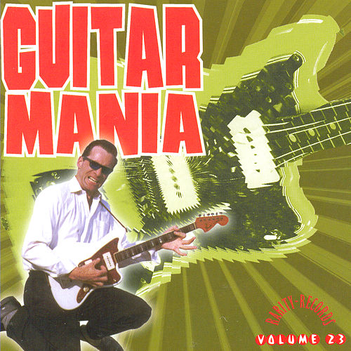 Play & Download Guitar Mania Vol. 23 by Various Artists | Napster