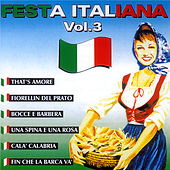 Play & Download Festa  Italiana  Vol. 3 by Various Artists | Napster