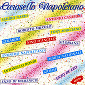 Play & Download Carosello Napoletano by Various Artists | Napster