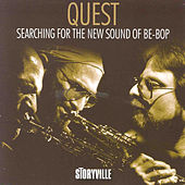 Searching For The New Sound Of Be-Bop by Quest