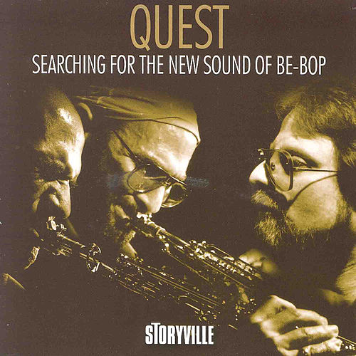 Play & Download Searching For The New Sound Of Be-Bop by Quest | Napster