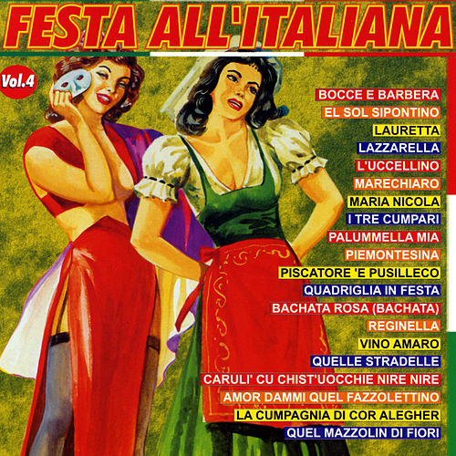 Play & Download Festa all'italiana  Vol. 4 by Various Artists | Napster