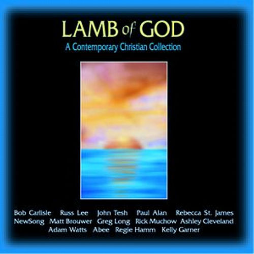 Play & Download Lamb Of God by Various Artists | Napster