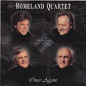 Play & Download Once Again by Homeland Quartet | Napster