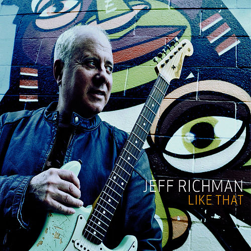 Play & Download Like That by Jeff Richman | Napster