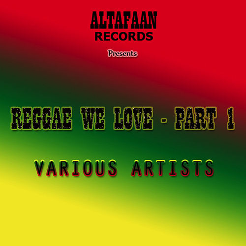 Reggae We Love - Part 1 by Various Artists