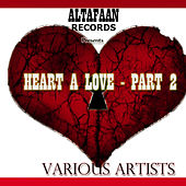 Heart A Love - Part 2 by Various Artists