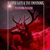 Blistering Machine by Kasper Hate