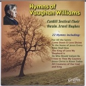Play & Download 23 Hymns of Vaughan Williams by Cardiff Festival Choir | Napster