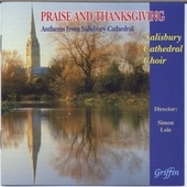 Praise and Thanksgiving: Anthems from Salisbury by Various Artists